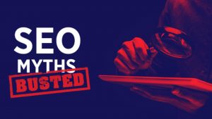 seo myths busted
